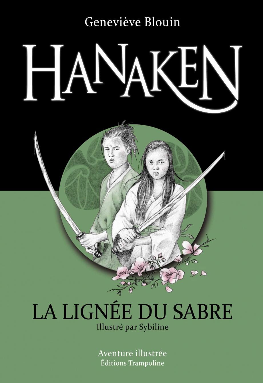 Hanaken, la lignée du sabre