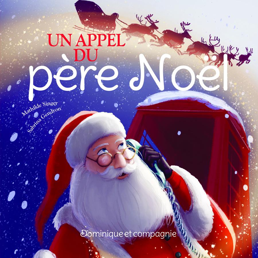 Un appel du père Noël
