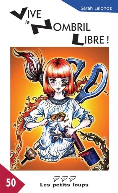 Vive le nombril libre! : roman