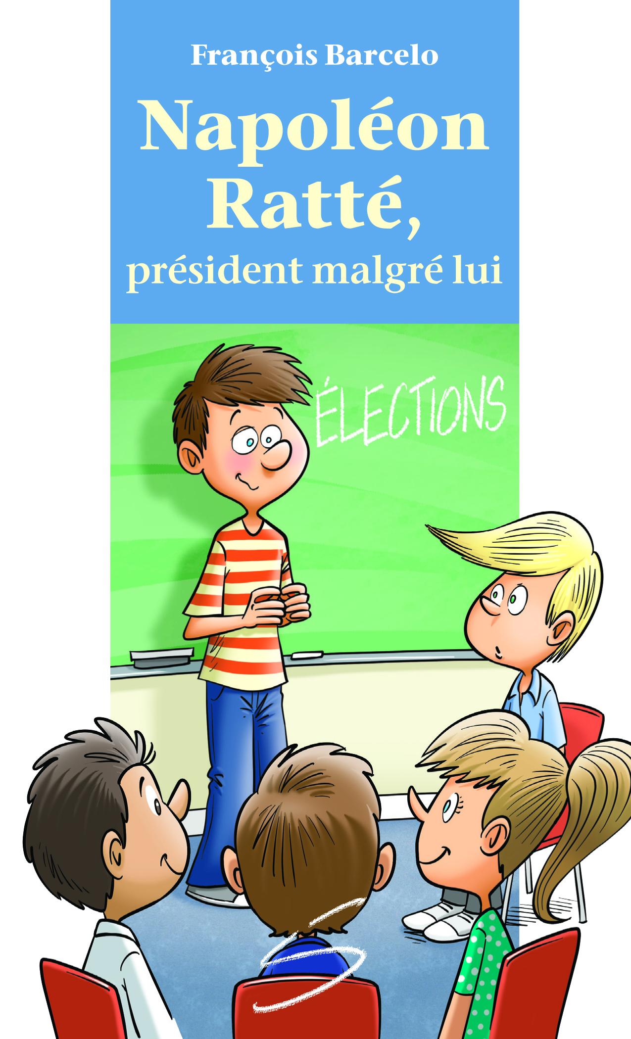 Napoléon Ratté, président malgré lui