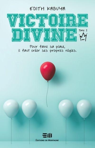 Victoire-Divine T. 2 État voyou