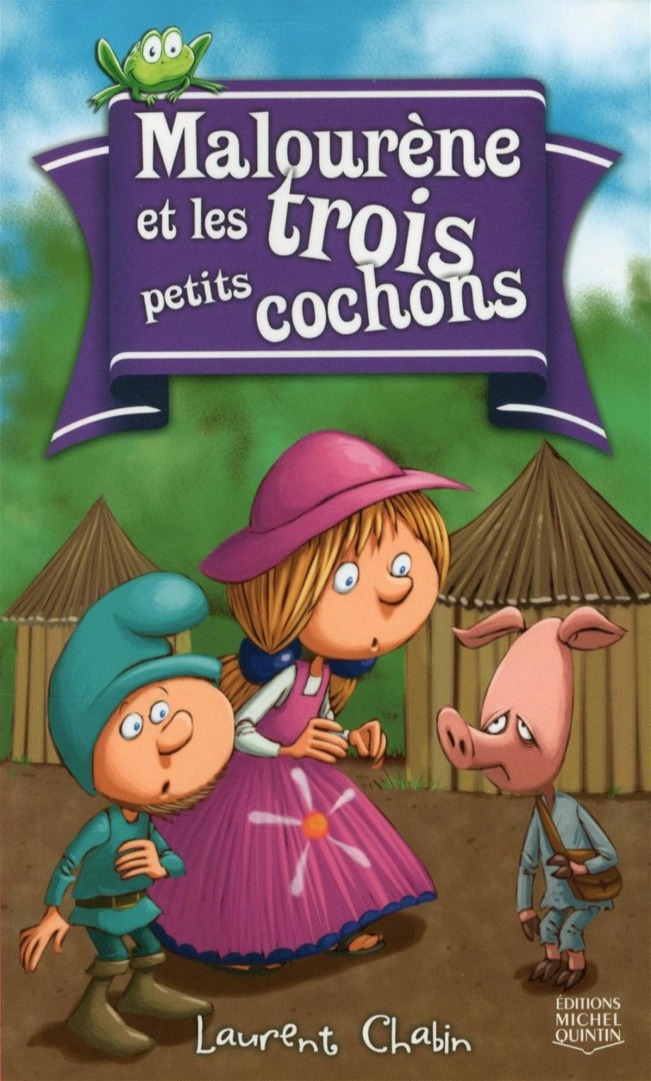 Malourène et les trois petits cochons