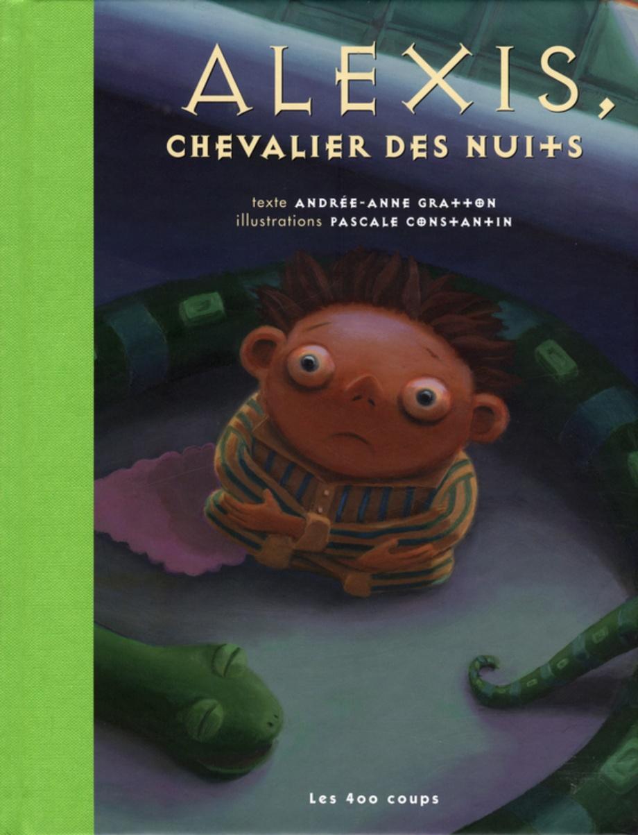 Alexis, chevalier des nuits : un conte à lire avant d'aller au lit