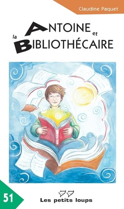 Antoine et la bibliothécaire : roman