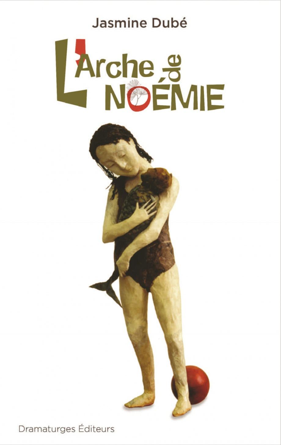 L'arche de Noémie : théâtre