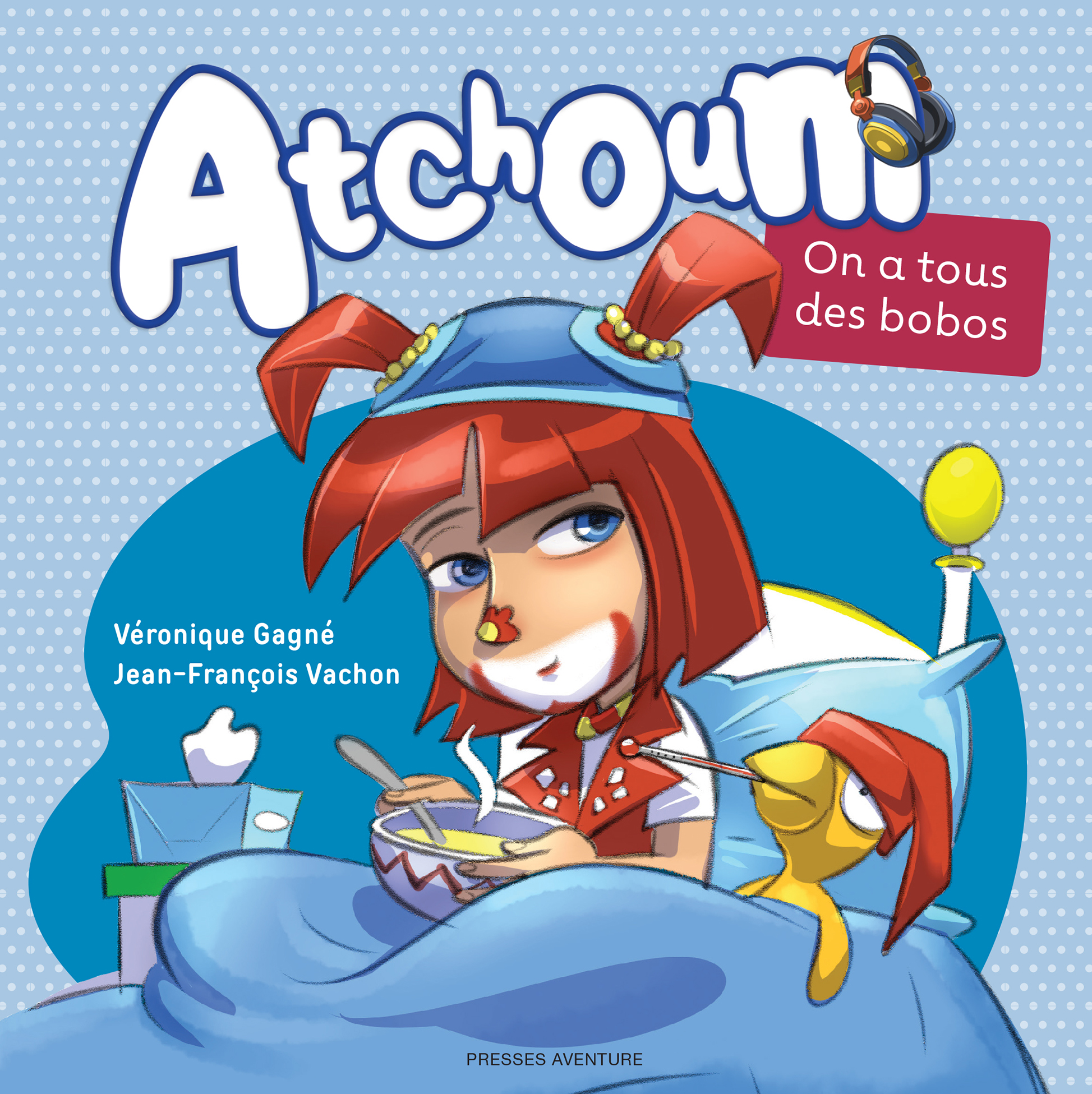 Atchoum : on a tous des bobos
