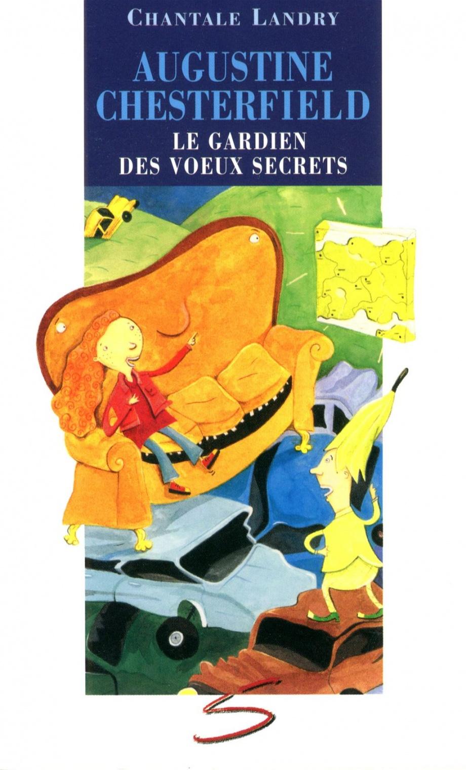 Les 111 existoires d'Augustine Chesterfield : le gardien des voeux secrets : roman