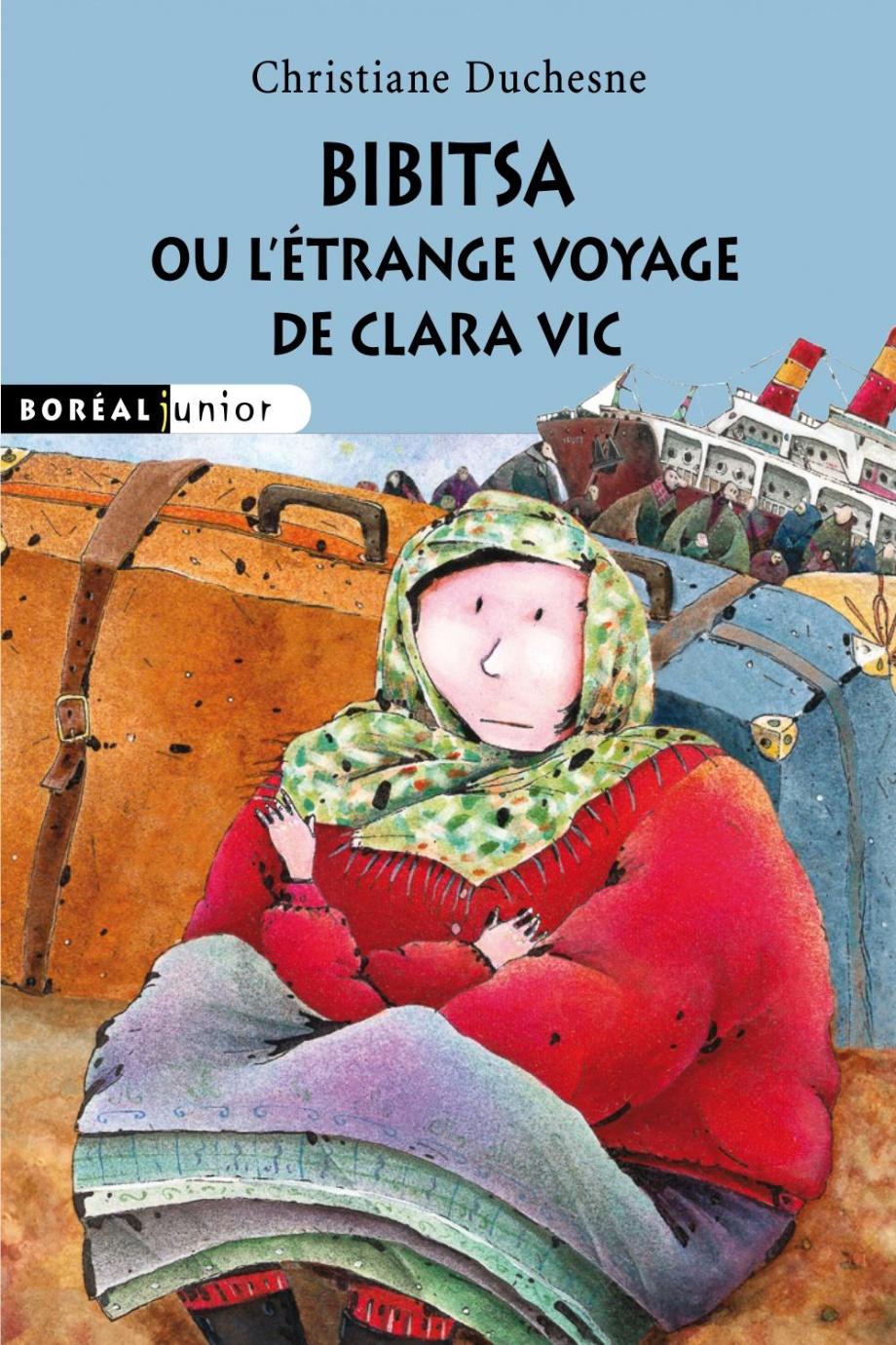 Bibitsa, ou, L'étrange voyage de Clara Vic