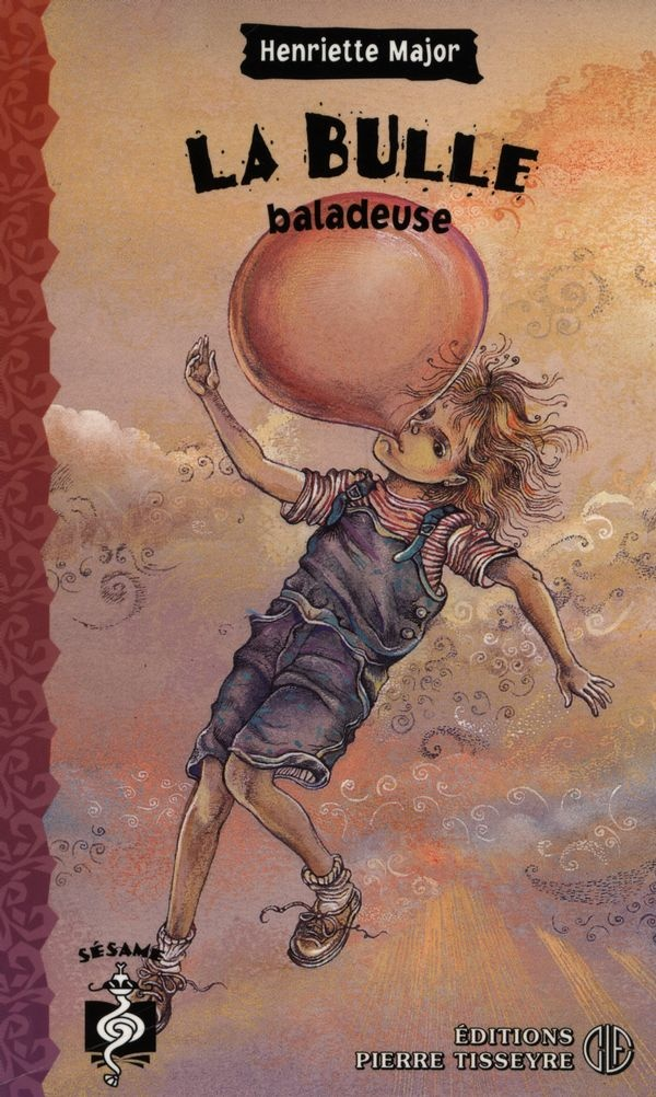 La bulle baladeuse : roman
