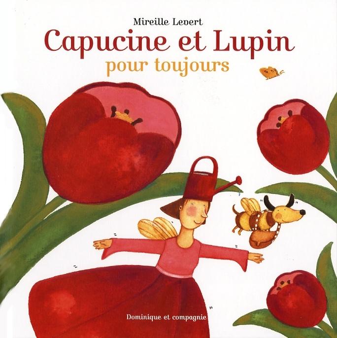 Capucine et Lupin, pour toujours