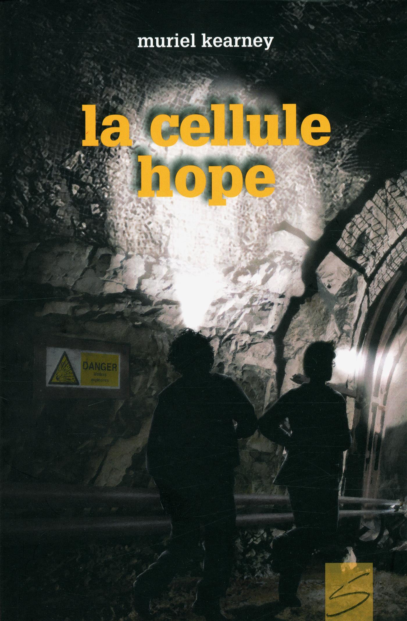La cellule Hope : roman