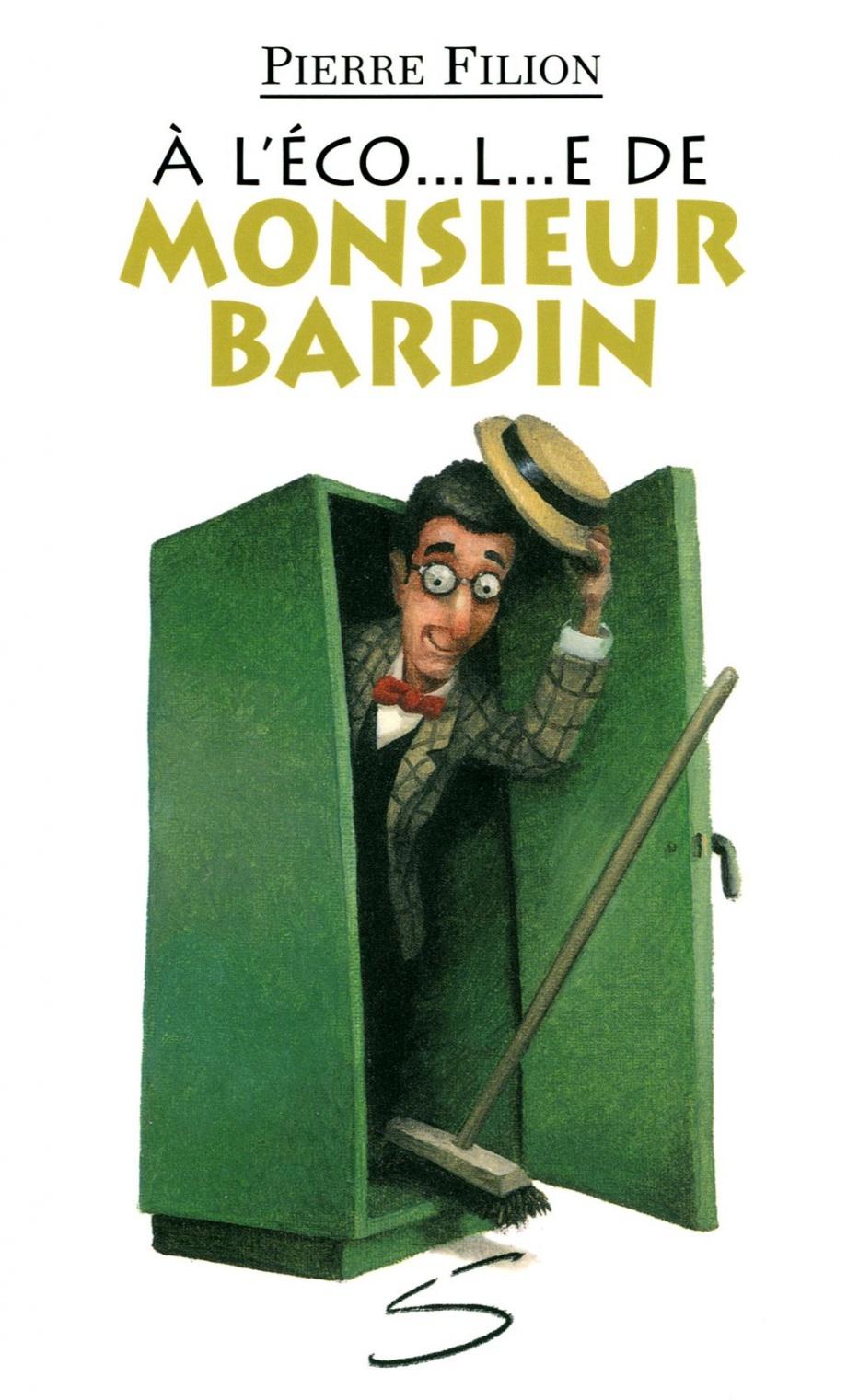 À l'éco– l– e de monsieur Bardin : un conte