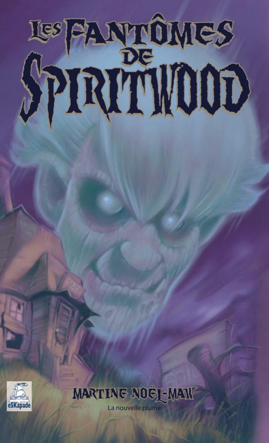 Les fantômes de Spiritwood