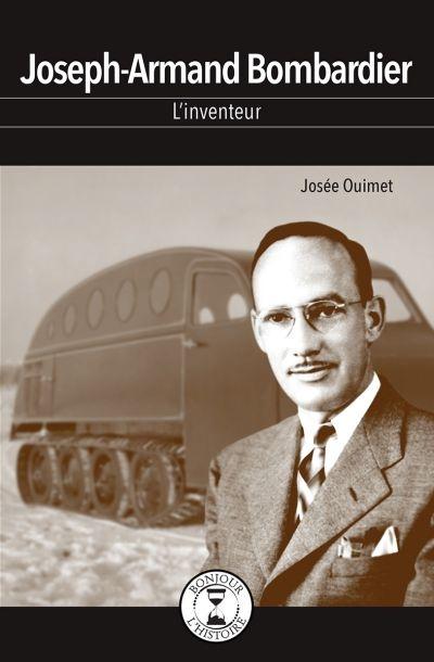 Joseph-Armand Bombardier : l'inventeur