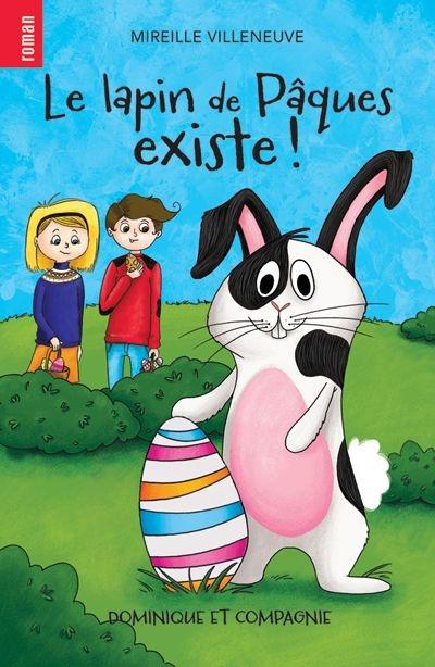 Le lapin de Pâques existe!