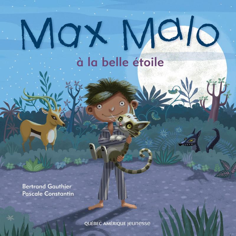 Max Malo à la belle étoile