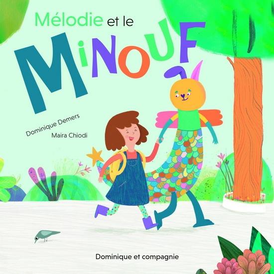 Mélodie et le Minouf