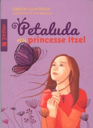 Petaluda et la princesse Itzel