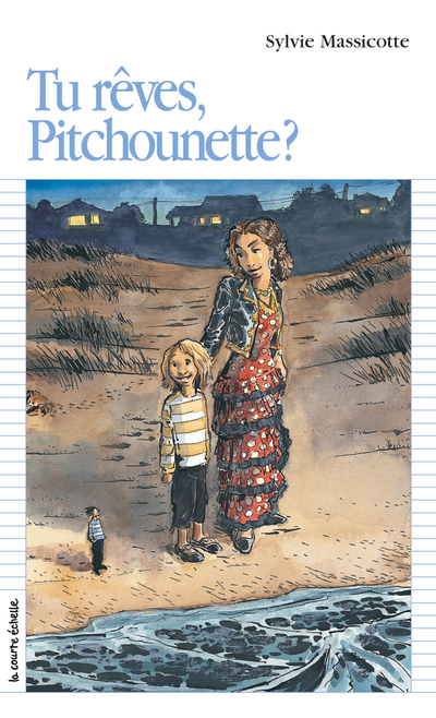 Tu rêves, Pitchounette?