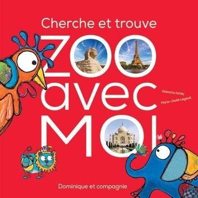 Zoo avec moi! : cherche et trouve