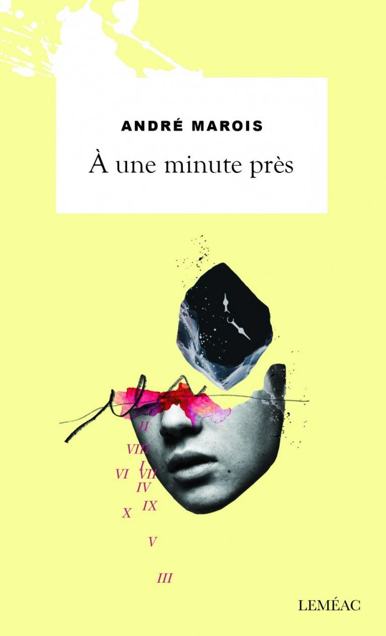 À une minute près : roman