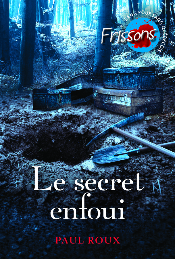 Le secret enfoui : roman
