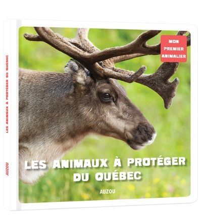 Les animaux à protéger du Québec