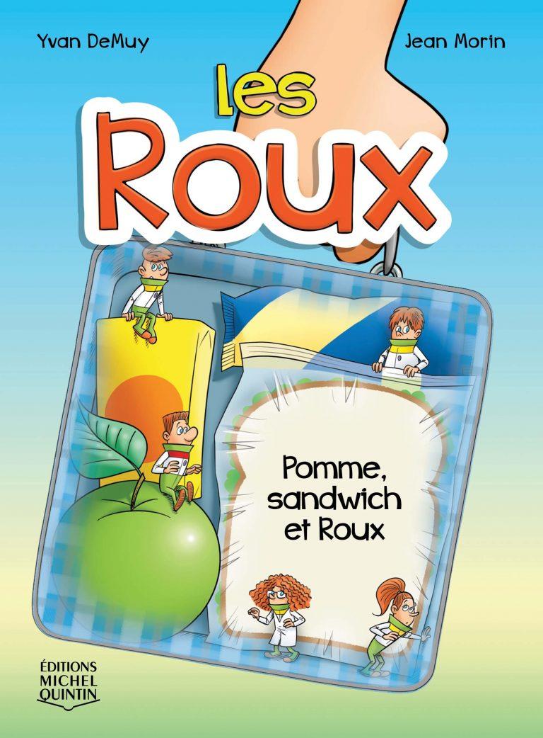Pomme, sandwich et Roux
