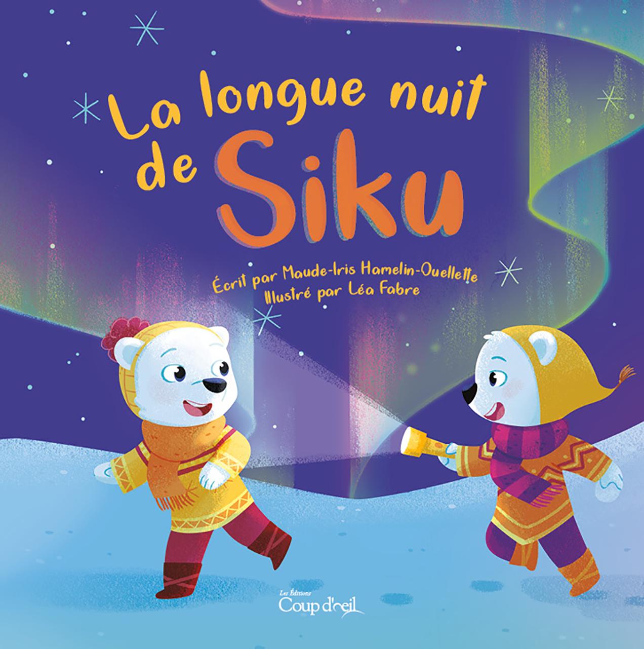 La longue nuit de Siku