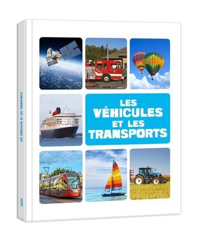 Les véhicules et les transports