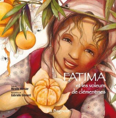 Fatima et les voleurs de clémentines