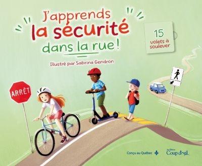 J'apprends la sécurité dans la rue !