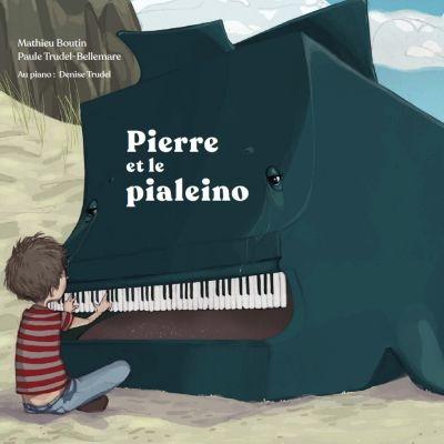 Pierre et le pialeino : conte avec CD
