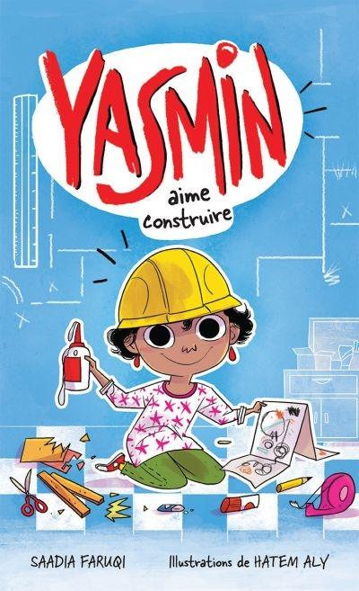 Yasmin aime construire