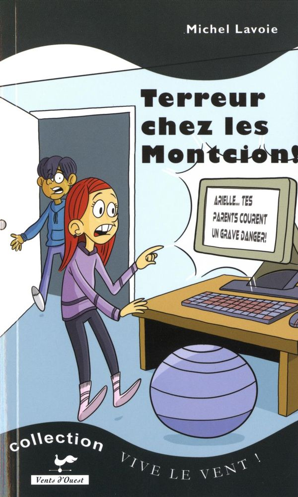Terreur chez les Montcion !