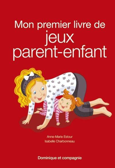 Mon premier livre de jeux parent-enfant