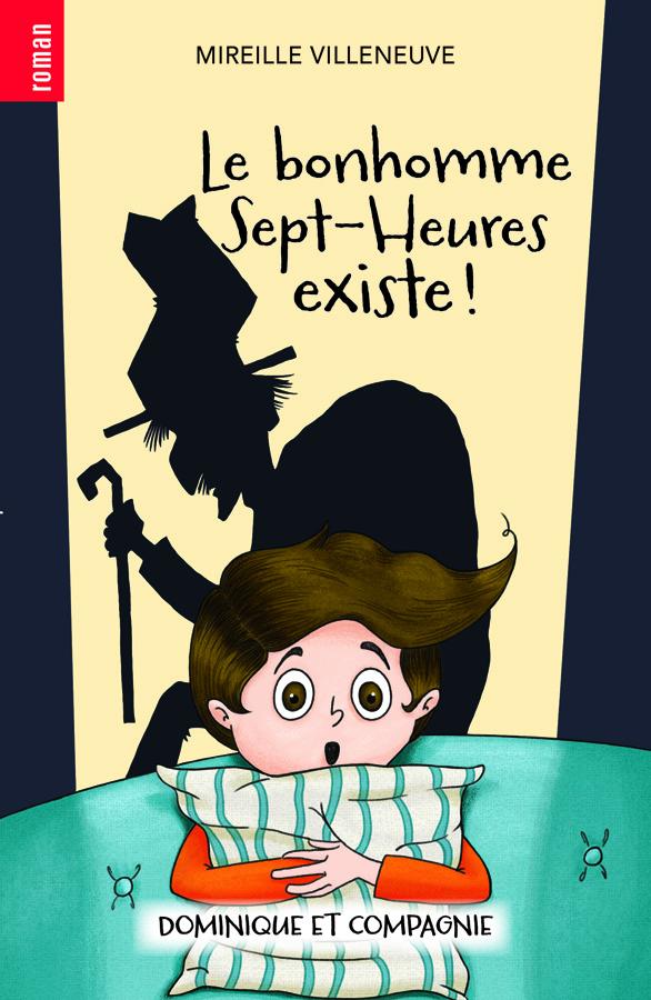 Le bonhomme Sept-Heures existe!