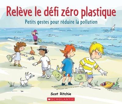 Relève le défi zéro plastique : petits gestes pour réduire la pollution