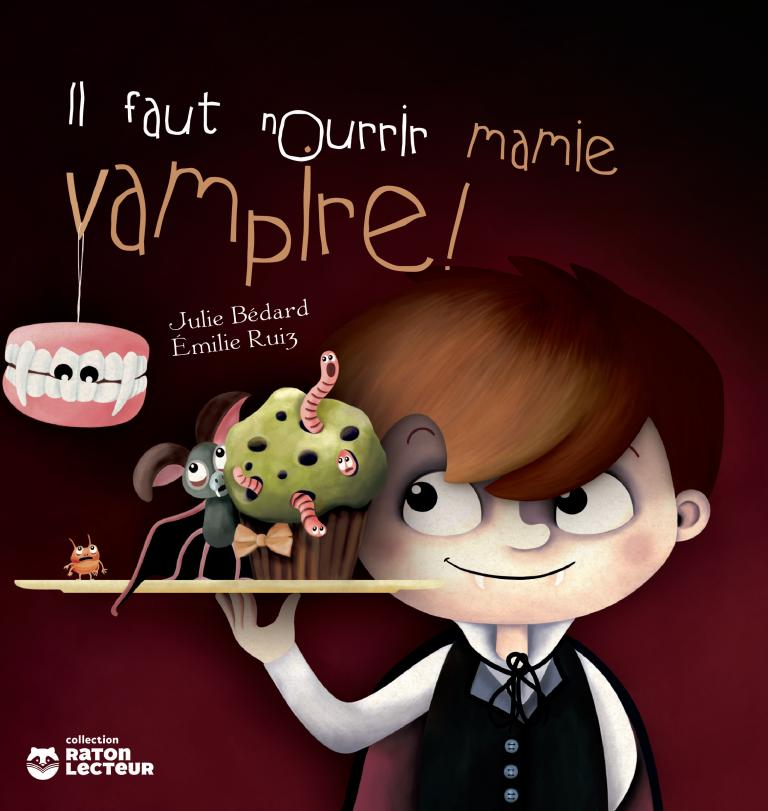 Il faut nourrir mamie vampire!