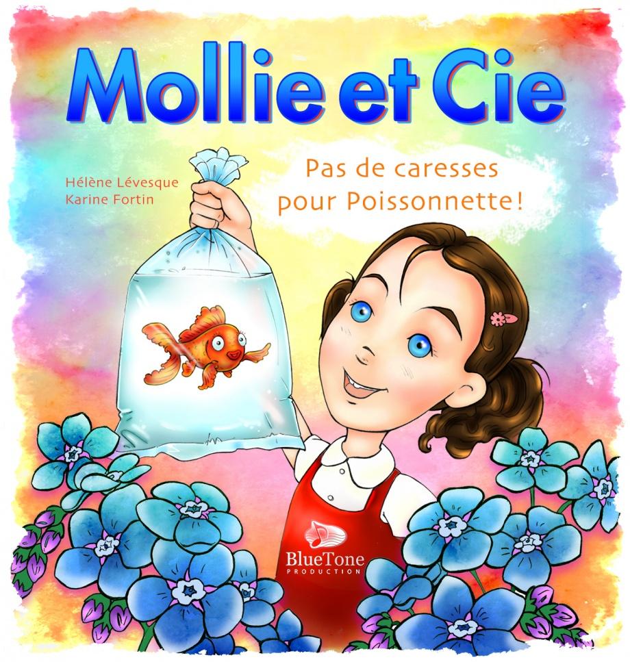 Mollie et cie : pas de caresses pour poissonnette !