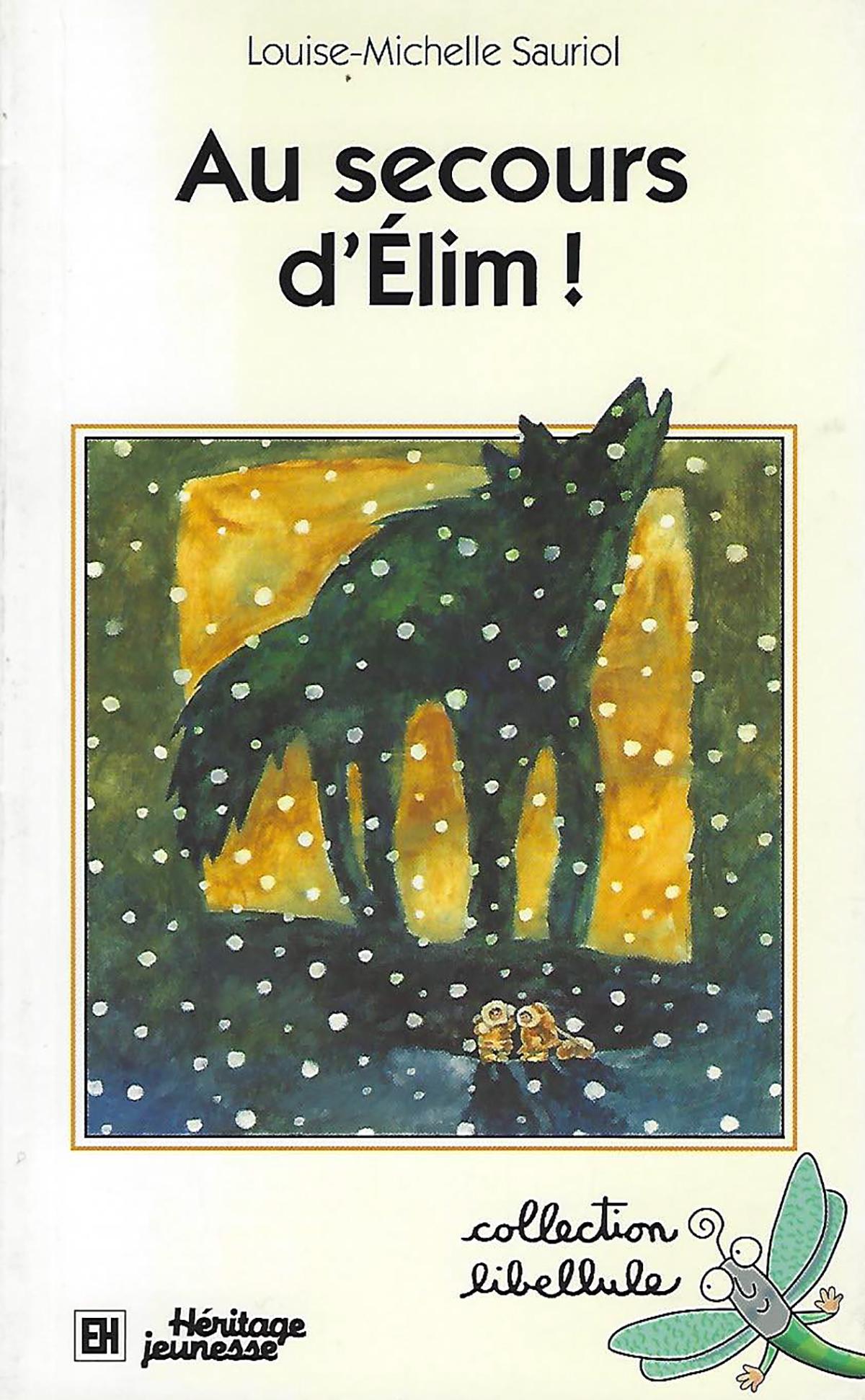 Au secours d'Elim!