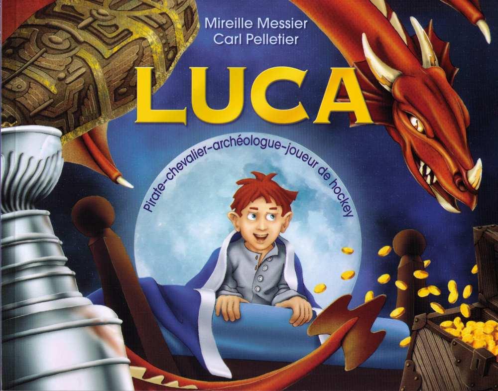 Luca : pirate, chevalier, archéologue, joueur de hockey