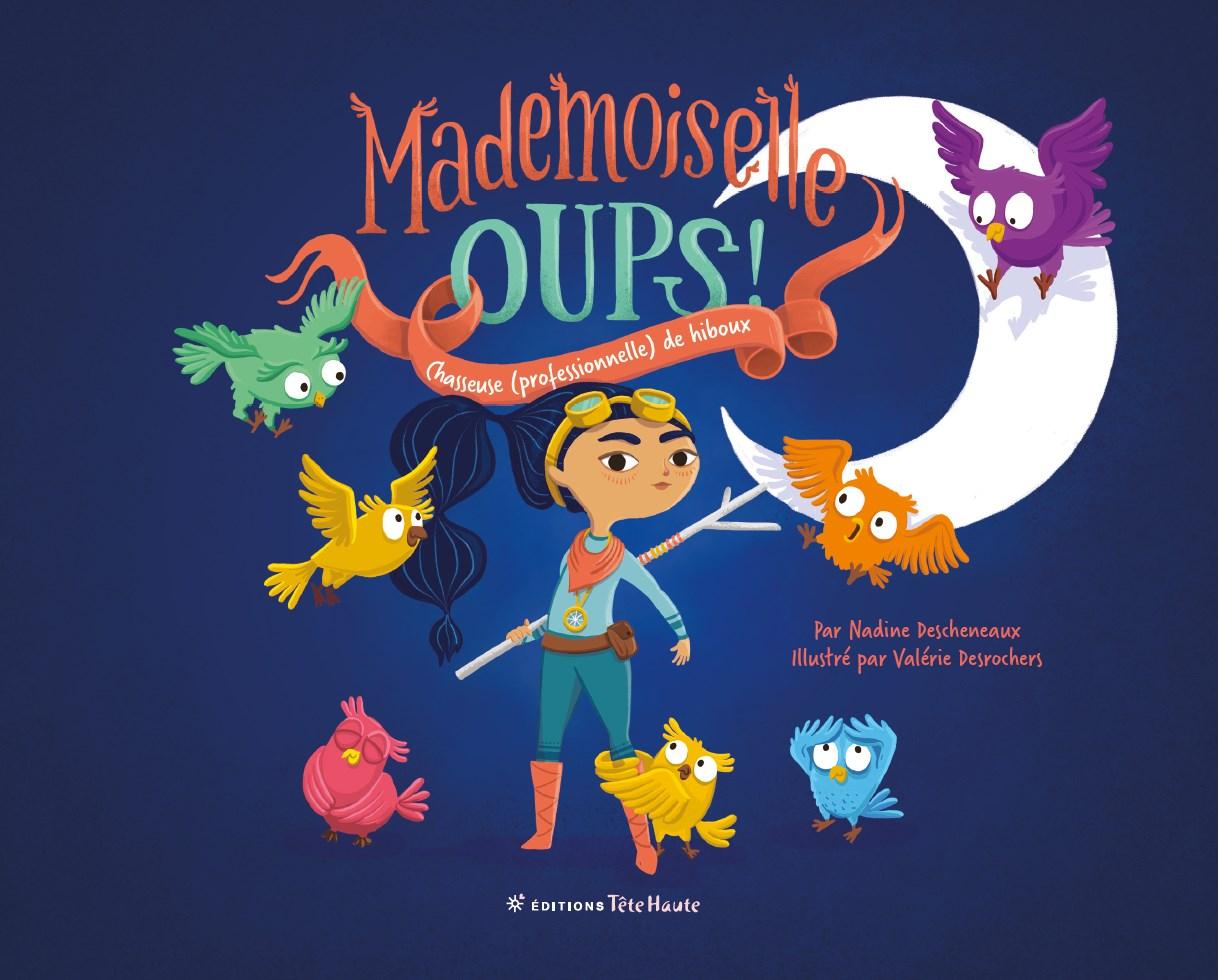 Mademoiselle Oups! : chasseuse (professionnelle) de hiboux