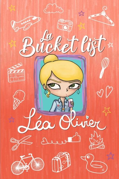 La bucket list de Léa Olivier