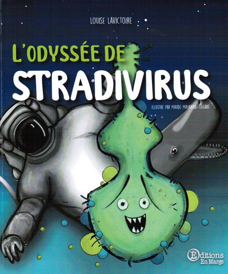 L'odyssée de Stradivirus