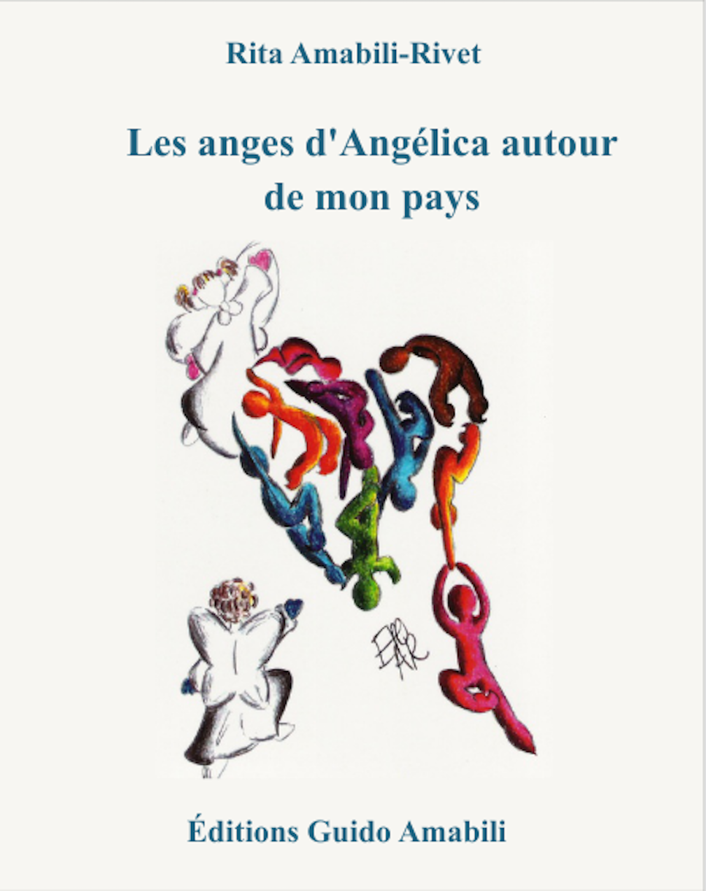 Les anges d'Angélica autour de mon pays : roman-jeunesse