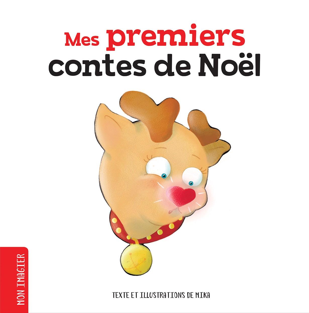 Mes premiers contes de Noël / RÉÉD.
