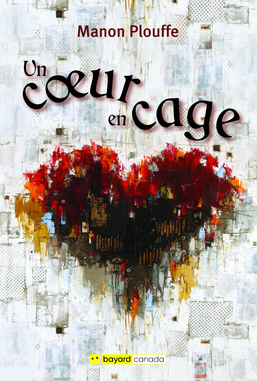 Un cœur en cage
