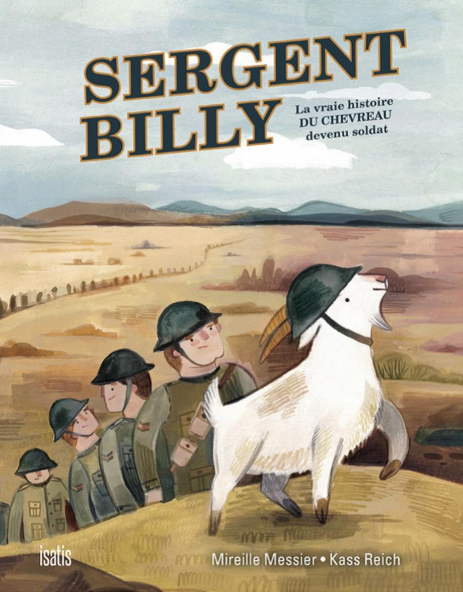 Sergent Billy : la vraie histoire du chevreau devenu soldat