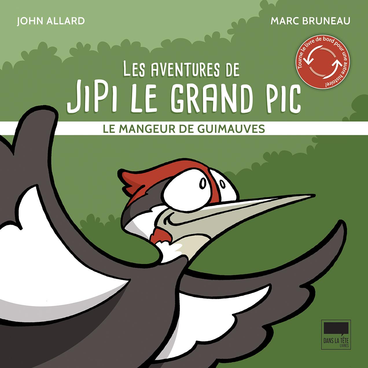 Les aventures de Jipi le grand pic